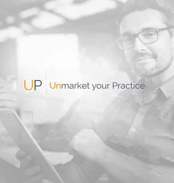Unmarket Your Practice
